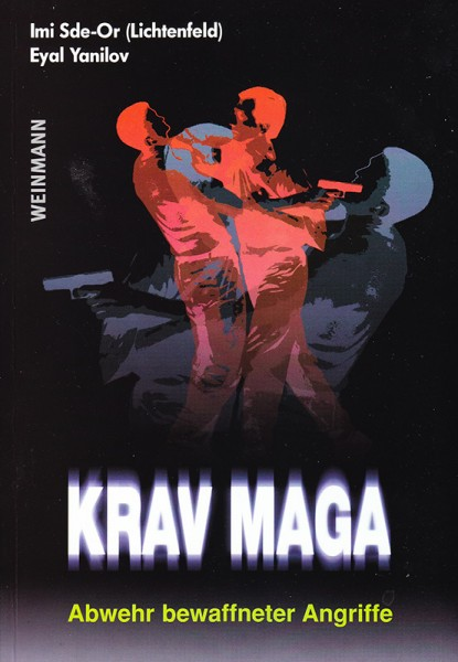 Imi Sde-Or / Eyal Yanilov: Krav Maga