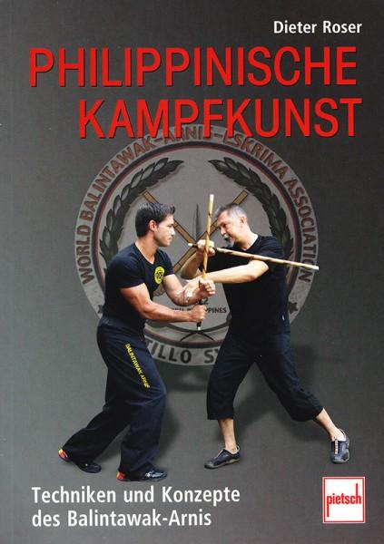 Dieter Roser: Philippinische Kampfkunst