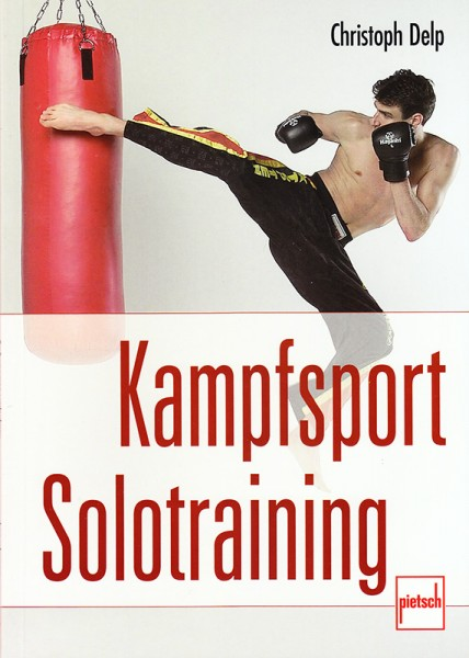 Christoph Delp: Kampfsport Solotraining
